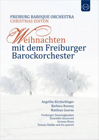 Christmas with the Freiburg Baroque Orchestra   EUROARTS